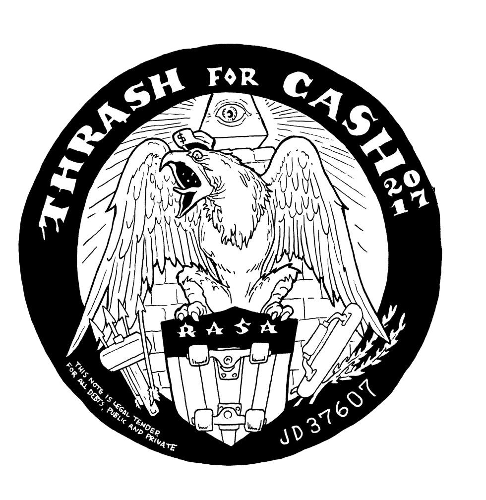 Thrash4Cash